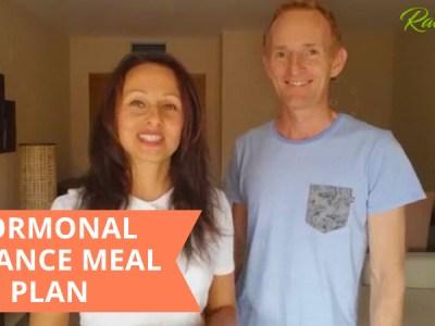 Whole Foods Meal Plan To Overcome Hormonal Imbalances
