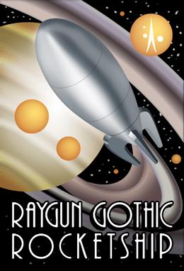 Raygun Gothic Rocket