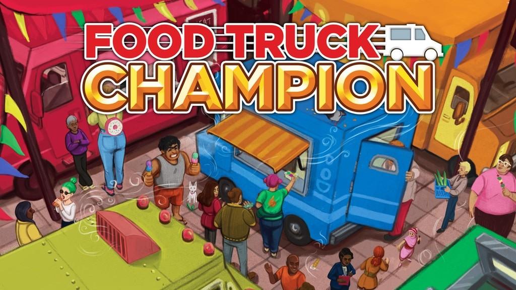 Food Truck Champion now on Kickstarter