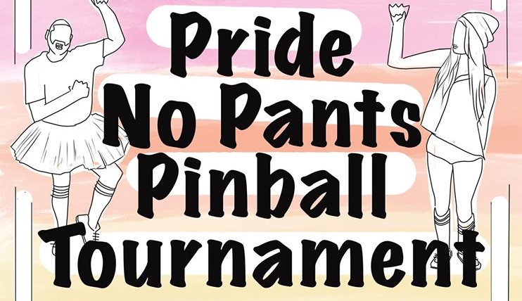 Pride No Pants Pinball