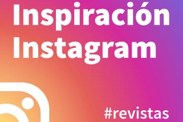 Inspiración Instagram: revistas