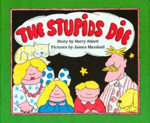 The-Stupids-Die
