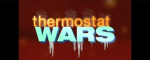 Thermostat Wars
