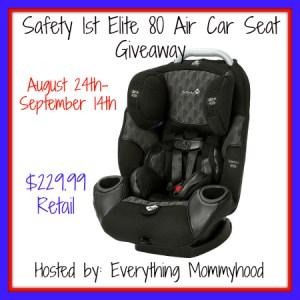 Safety 1st Elite 80 Car Seat Giveaway