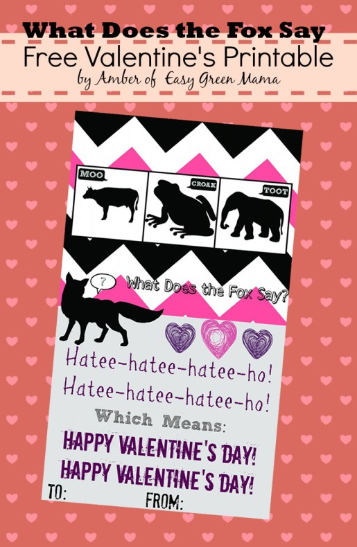 What does the Fox Say Valentine's Day Cards! Free Printable!