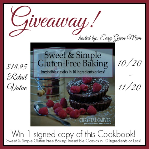 Sweet & Simple Gluten-Free Baking Irresistible Classics in 10 Ingredients or Less! Paperback Giveaway