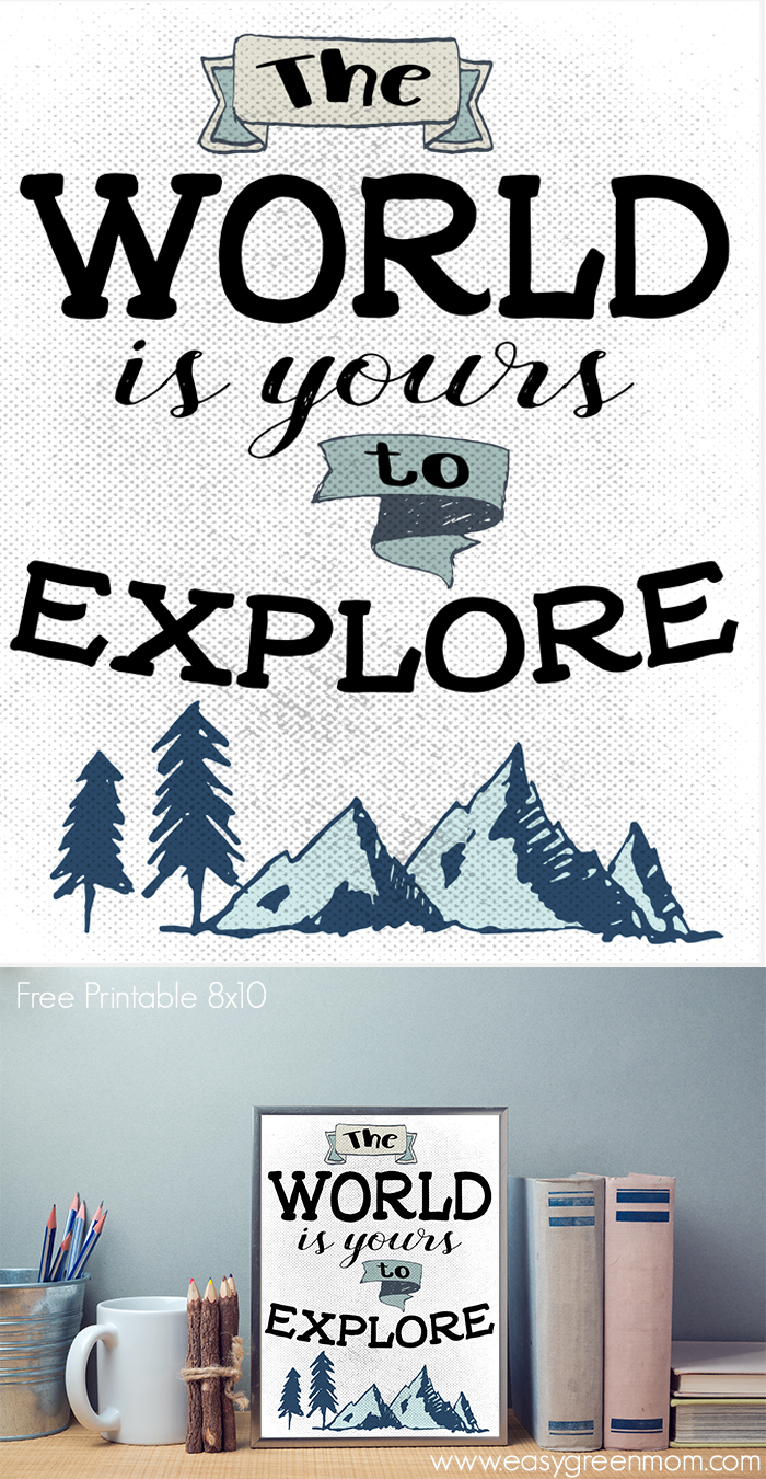 The World is Yours to Explore 8x10 Free Printable