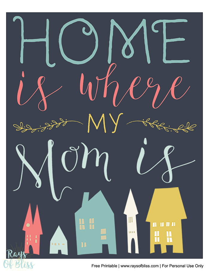 Home is Where My Mom Is - Mother's Day Free Printables 8x10 Print