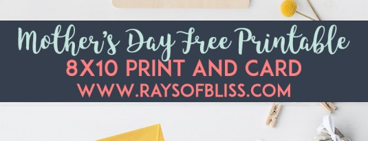 Mother's Day Free Printable Print and Card