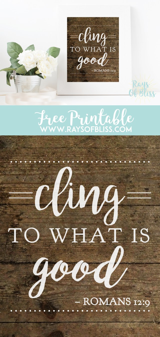 Cling to what is good Free Printalbe Bible Verse