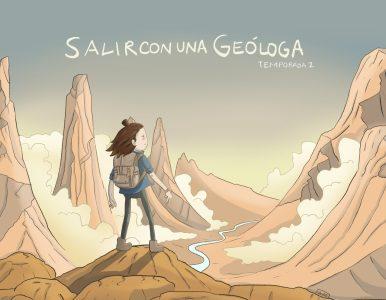 Guía para no perderse los Geocómics de «Salir con una Geóloga»