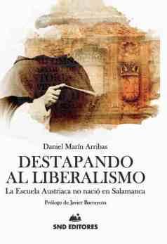 Destapando al liberalismo