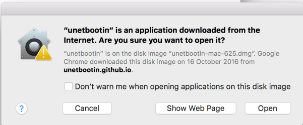 ...is an application downloaded from the Internet. Are you sure you want to open it?