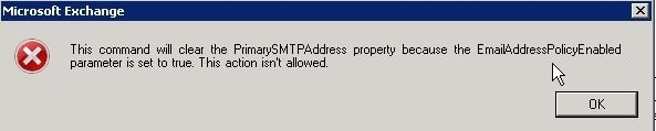 This command will clear the PrimarySMTPAddress property because the EmailAddressPoilicyEnabled parameter is set to true. This action isn't allowed.