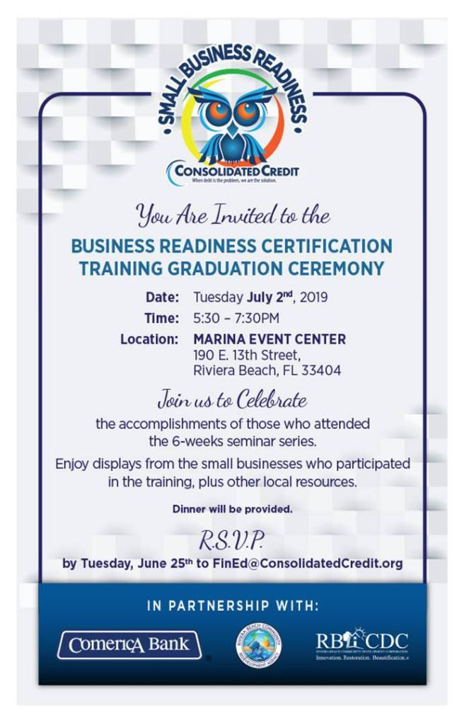 Join us to celebrate the accomplishments of those who attended our 6-week Business Readiness Certification Training seminar series. Enjoy displays from the small businesses who participated in the training, plus other local resources.