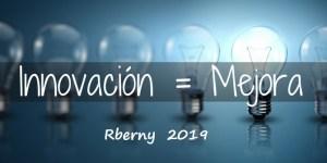 Innovación Tecnológica Disruptiva y Continua Rberny 2021