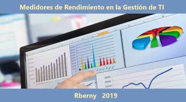 Medidores de Rendimiento en la Gestión de TI Rberny 2021