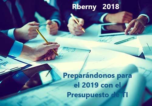 Preparándonos para el 2019 con el Presupuesto de TI