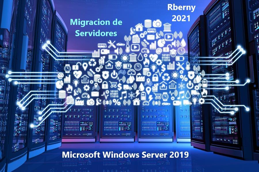 Migración Microsoft Windows Server 2019 Rberny