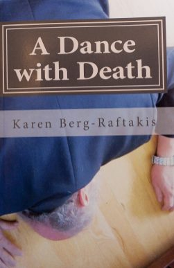 The second novel by Brookfield author Karen Berg-Raftakis.