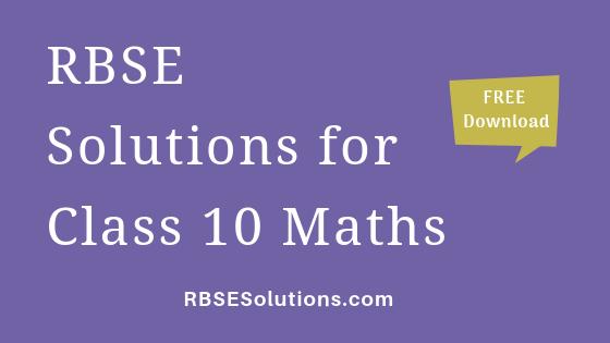 RBSE Solutions for Class 10 Maths गणित