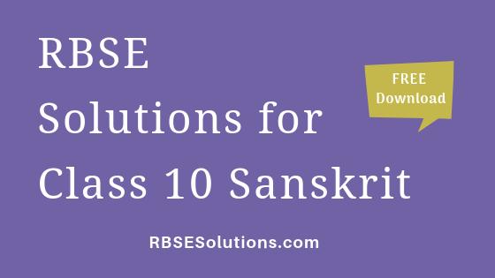 RBSE Solutions for Class 10 Sanskrit संस्कृत