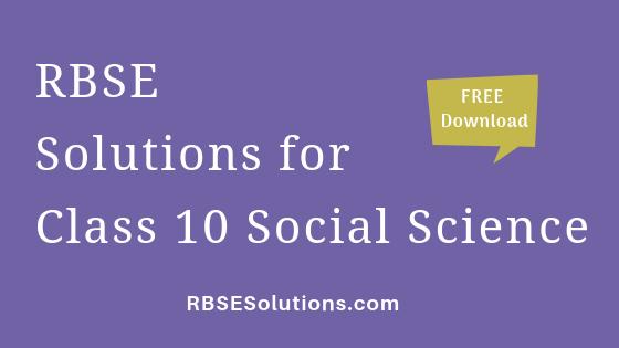 RBSE Solutions for Class 10 Social Science सामाजिक विज्ञान