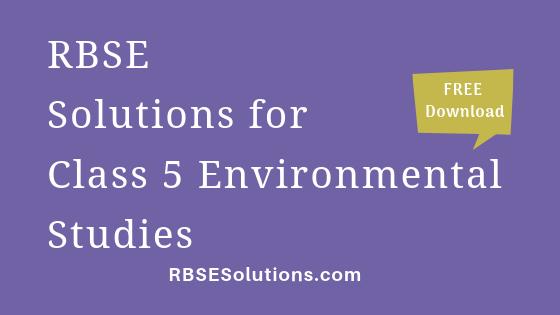 RBSE Solutions for Class 5 Environmental Studies पर्यावरण अध्ययन