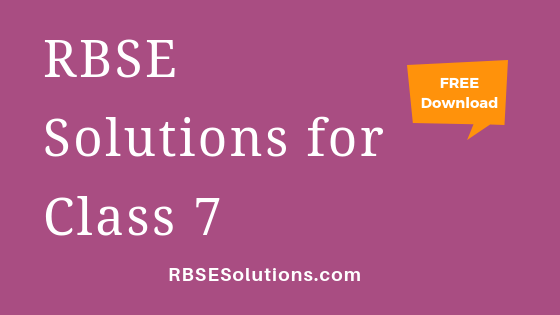 RBSE Solutions for Class 7