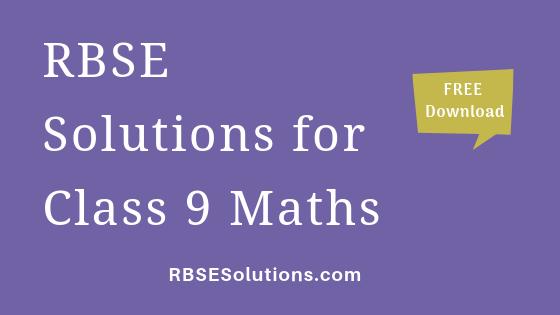 RBSE Solutions for Class 9 Maths गणित