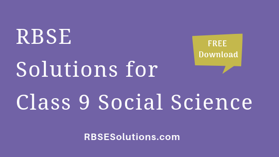 RBSE Solutions for Class 9 Social Science सामाजिक विज्ञान
