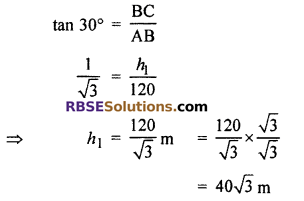 RBSE Solutions for Class 10 Maths Chapter 8 Height and Distance Miscellaneous Exercise 16