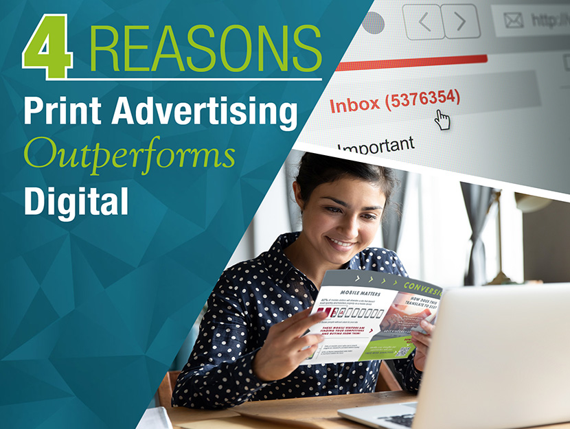 Direct Mail Marketing: 4 Reasons Print Advertising Outperforms Digital