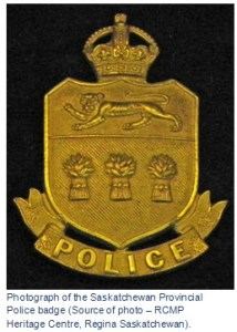 "Photograph of a Saskatchewan Provincial Police crest (Source of photo - RCMP Historical Collections Unit - ""Depot"" Division)"