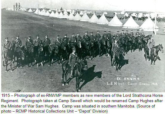 "1915 - Photograph of ex-RNWMP members in the Lord Strathcona Horse Regiment at Fort Haig in Manitoba (Source of photo - RCMP Historical Collections Unit - ""Depot"" Division)"