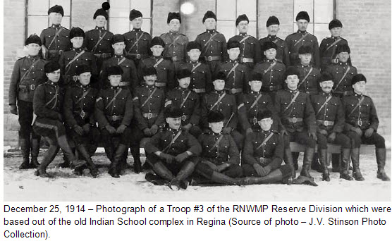 Dec. 25, 1914 - Troop #3 of the RNWMP Reserve Division in Regina (Source of photo - J.V. Photo Collection)