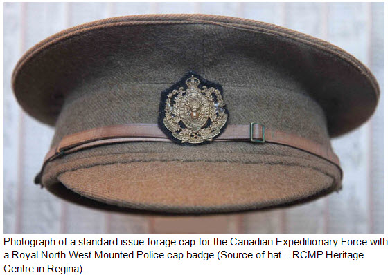 Photograph of a Cavalry Draft RNWMP forage cap with a standard RNWMP cap badge.