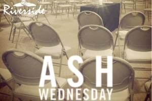 Ash Wednesday Worship – March 1