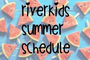 RiverKids Summer Schedule