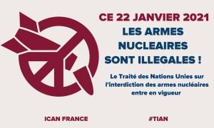 22 JANVIER 2021 : LES ARMES NUCLÉAIRES SONT ILLÉGALES