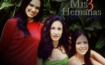 'Mis 3 Hermanas' repite su éxito en horario vespertino