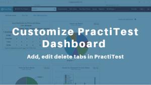 Customize PractiTest Dashboard – Add, edit, delete tabs