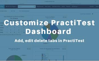 Customize PractiTest Dashboard