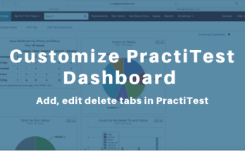 Customize PractiTest Dashboard