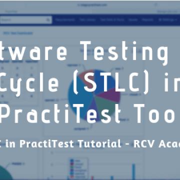 Software Testing Life Cycle (STLC) in PractiTest Tool
