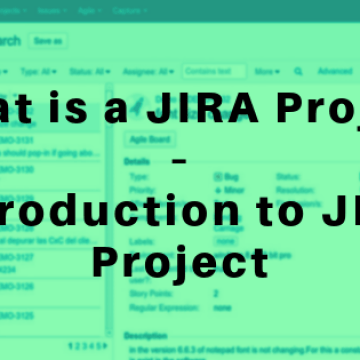 What is JIRA Project – Introduction to JIRA Project