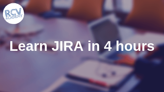 Learn JIRA 4 hours