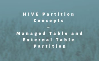 HIVE Partition Concepts – Managed Table and External Table Partition