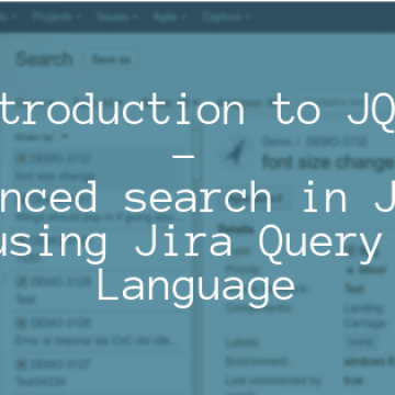 Introduction to JQL - Advanced search in JIRA