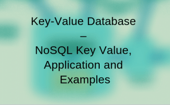 Key-Value Database – NoSQL Key Value, Application and Examples